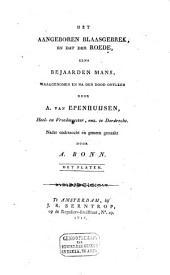 Het aangeboren blaasgebrek, en dat der roede eens bejaarden mans: waargenomen en na den dood ontleed door A. van Epenhuysen, heel- en vroedmeester enz. te Dordrecht, Volume 1