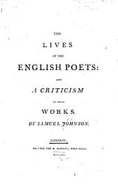 The Lives of the English Poets: and a Criticism of Their Work