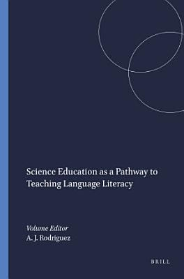 Science Education as a Pathway to Teaching Language Literacy
