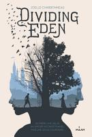 Dividing Eden  Tome 01 PDF