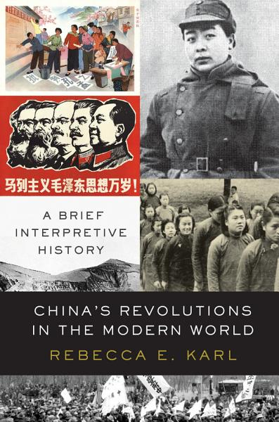 Download China s Revolutions in the Modern World Book
