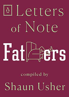 Letters of Note  Fathers