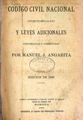 Código civil nacional concordado y leyes adicionales: concordadas y comentadas