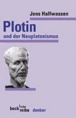 Plotin und der Neuplatonismus PDF