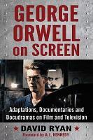 George Orwell on Screen PDF