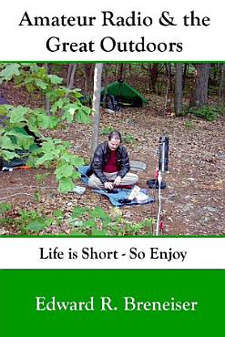 Amateur Radio and the Great Outdoors PDF