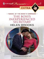 The Boss's Inexperienced Secretary