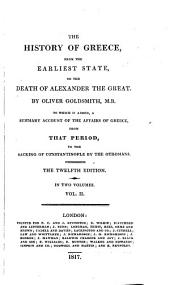 The History of Greece, from the Earliest State, to the Death of Alexander the Great: Volume 2