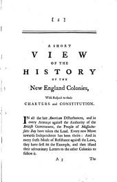 A Short View of the History of the New England Colonies, with Respect to Their Charters and Constitution: By Israel Mauduit. The Fourth Edition. To which is Now Added, An Account of a Conference Between the Late Mr. Grenville and the Several Colony Agents, in ... 1764, ... Also the Original Charter ...