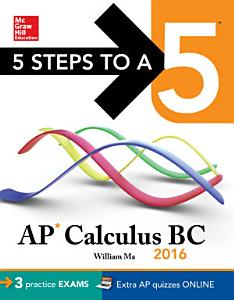 5 Steps to a 5 AP Calculus BC 2016