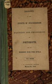 Thoughts on the Effects of Our Railroads on the Business and Prosperity of Portsmouth, and on a Remedy for the Evils