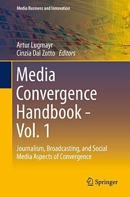 Media Convergence Handbook   Vol  1 PDF