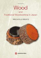 Wood and Traditional Woodworking in Japan  Second edition  PDF
