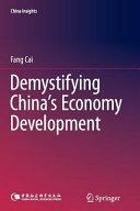 Demystifying China   s Economy Development PDF