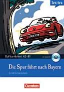 Die Spur f  hrt nach Bayern PDF
