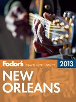 Fodor s New Orleans 2013 PDF