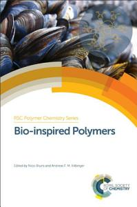 Bio inspired Polymers