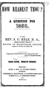 How readest thou? ... Fourth edition, etc
