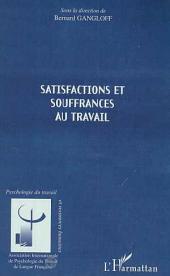 SATISFACTIONS ET SOUFFRANCES AU TRAVAIL