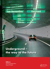Underground. The Way to the Future