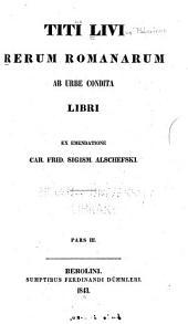 Rerum romanarum ab urbe condita: Parts 3-4