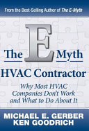 The E Myth HVAC Contractor  Why Most HVAC Companies Don t Work and What to Do About It