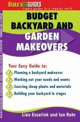 Budget Backyard And Garden Makeovers Book PDF