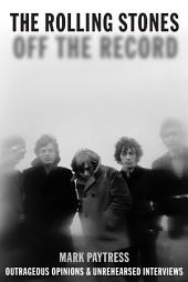 Rolling Stones: Off The Record: Off the Record