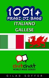 1001+ Frasi di Base Italiano - Gallese
