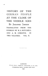 History of the German People at the Close of the Middle Ages: Volume 2