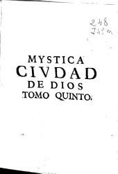 Mystica ciudad de Dios: milagro de su omnipotencia, y abismo de la gracia