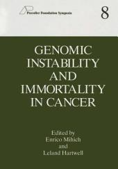 Genomic Instability and Immortality in Cancer