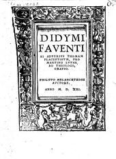 Didymi Faventini adversus Thomam Placentinum pro Martino Luthero Theologo Oratio