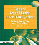Teaching Art and Design in the Primary School