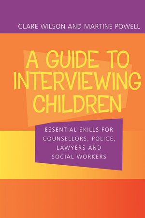A Guide to Interviewing Children