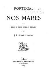 Portugal nos mares: ensaios de critica, historia e geographia
