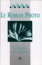 Le Roman-photo: actes du colloque de Calaceite (Fondation NOESIS), 21-28 août 1993