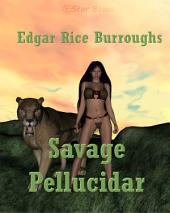 Savage Pellucidar: Book 7