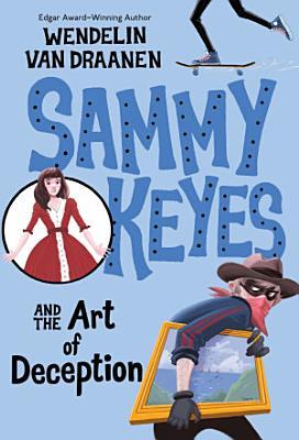 Sammy Keyes and the Art of Deception PDF