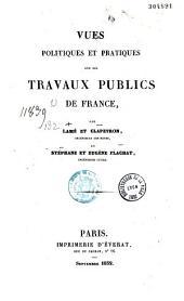 Vues politiques et pratiques sur les travaux publics de France