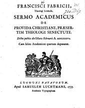 Sermo academicus, de provida christiani, praesertim theologi senectute