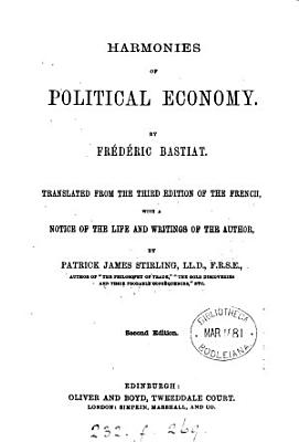 Harmonies of political economy  tr  with a notice of the author by P J  Stirling PDF