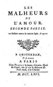 LES MALHEURS DE L'AMOUR.: SECONDE PARTIE, Volume2
