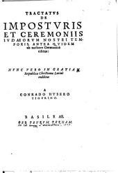 Tractatus de imposturis et ceremoniis Iudaeorum nostri temporis