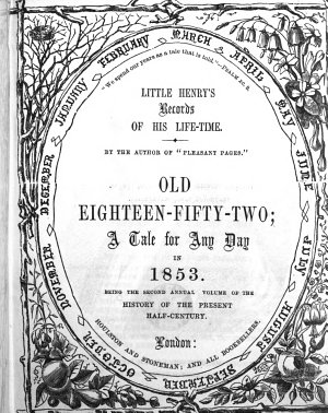 Little Henry s records of his life time  by the author of  Pleasant pages   Old 1851