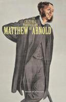 The Cultural Production of Matthew Arnold PDF