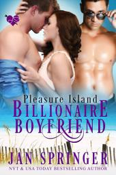 Billionaire Boyfriend: Pleasure Island