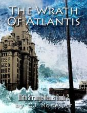 The Wrath of Atlantis: With Strange Aeons: Book 2