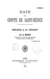 Date de la crypte de Saint-Irénée: réponse à M. Steyert
