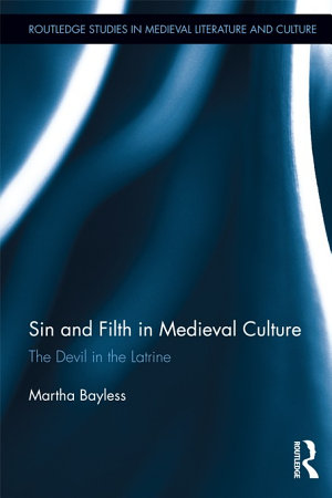 Sin and Filth in Medieval Culture PDF